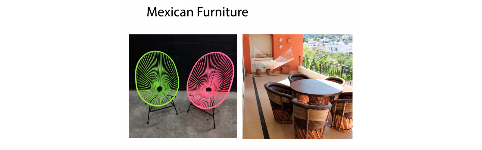 Mexican Fourniture