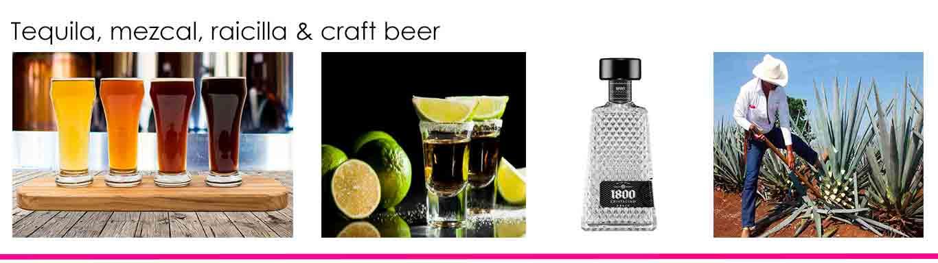 Tequila,Mezcal,Raicilla and Craft Beer
